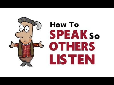 How To SPEAK So Others Want To LISTEN | 10 TIPS