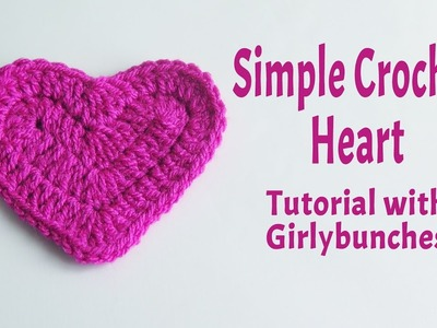 Learn to Crochet with Girlybunches - Simple Crochet Heart Tutorial