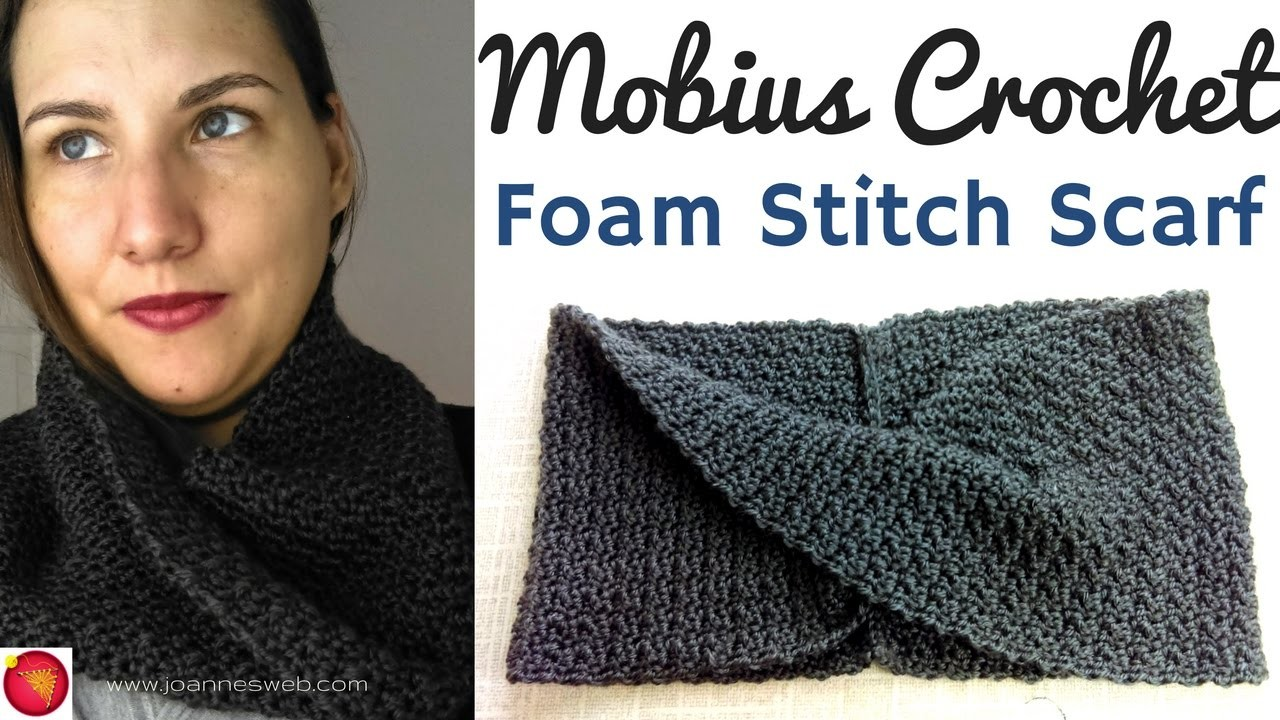 Mobius Foam Stitch Crochet Scarf