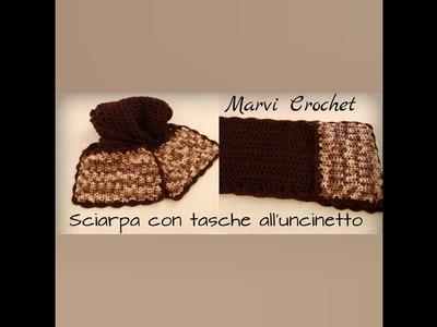 Tutorial sciarpa all'uncinetto con tasche, crochet pockets scarf