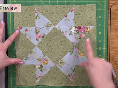 Charlotte Block of the Month - Lesson 5 of 8 Preview - How to Make the Star Quilt Block