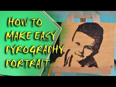 DIY  - How to Make Easy Pyrography Portrait