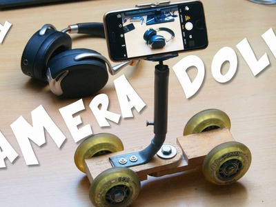 How to make a smartphone.camera dolly