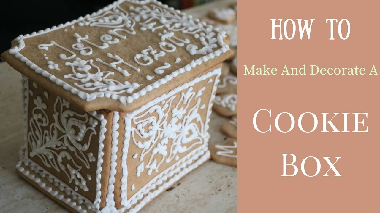 How To Make And Decorate a Cookie Box