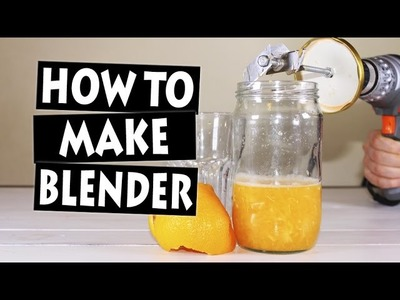 How to Make Blender at Home