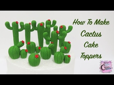 How To Make Cactus Cake Toppers