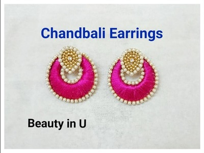 How to make Chandbali Silk Thread Earrings | Tutorial