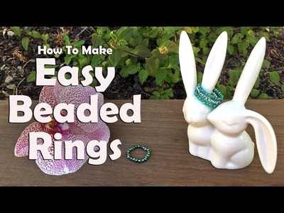 How To Make Jewelry: How To Make Easy Beaded Rings