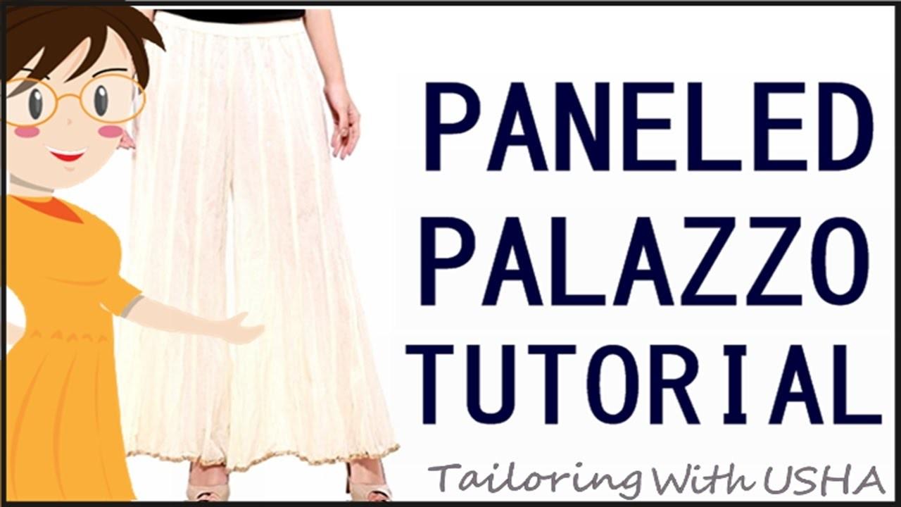 How To Make Paneled Palazzo   Cutting And Stitching Of Paneled Palazzo - Tailoring With Usha