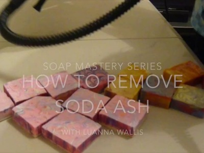 How to remove soda ash from your cold-processed soap