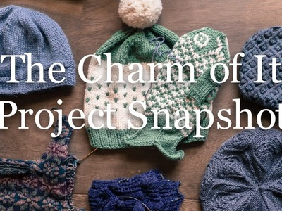 The Charm of It Knitting Podcast 29: Project Snapshot of Oct 9th