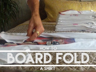 Closet Tips: How to Board Fold A Shirt