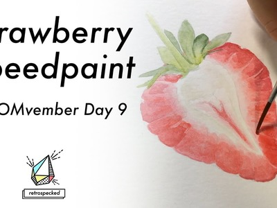 How I Paint A Strawberry: Gouache Speedpaint for #NOMvember Day 9   Retrospecked
