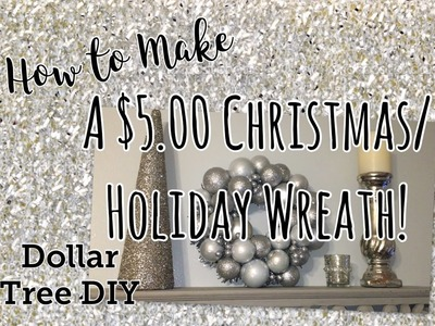 How to Make a $5 Christmas. Holiday Wreath | Dollar Tree DIY