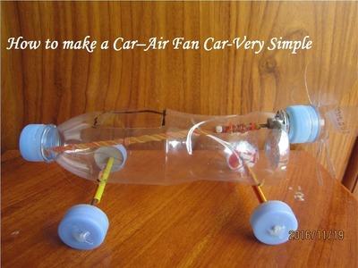 How to make a Car – Air Fan Car – Very Simple
