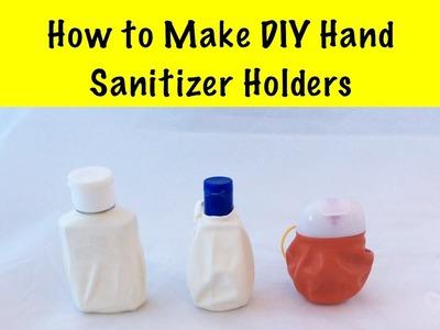 How to Make a DIY Hand Sanitizer Holder