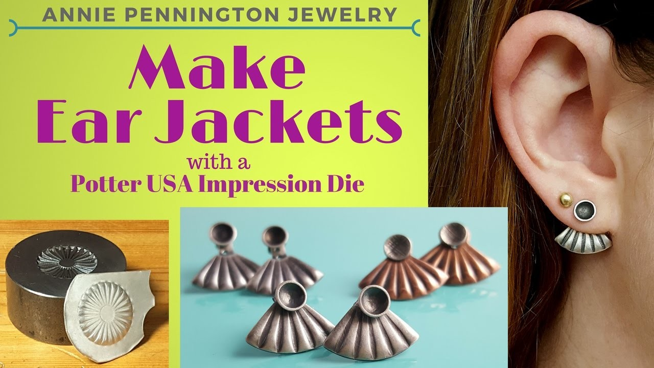 How to Make Ear Jackets Using a Potter USA Impression Die!
