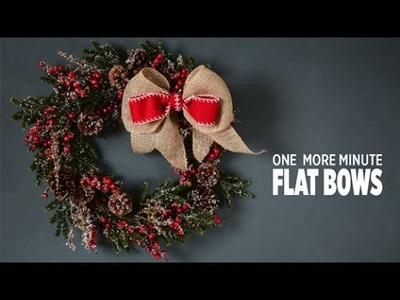 One More Minute: How to Make a Holiday Flat Bow