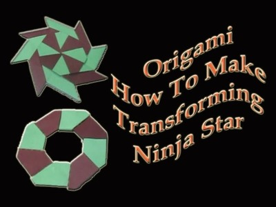 how to make a transforming origami throwing star