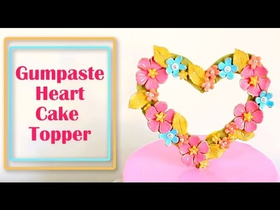 How to make a Heart Cake Topper