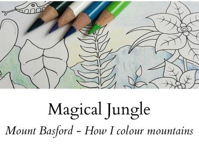 Magical Jungle - Mount Basford - How I colour mountains