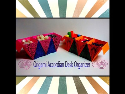 Art and Craft Tutorial : How to make Origami Accordian Desk Organizer