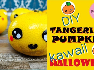 HALLOWEEN Tangerines | Pink Pie Factory | Lara-Marie | DIY Healthy Treat: Tangerines KAWAII Pumpkins