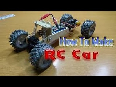 DIY  - HOW TO MAKE RC CAR AT HOME  - VERY EASY