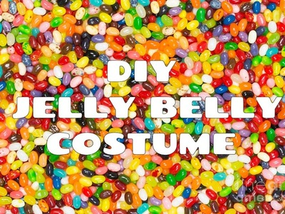 DIY Jelly Belly Halloween Costume!