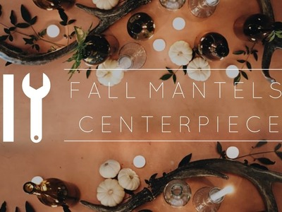 DIY Pinterest Fall Centerpieces & Mantel Decor. Collab with Haley Cairo + GIVEAWAY