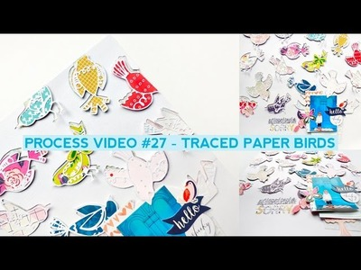 Process Video #27 - Traced Paper Birds
