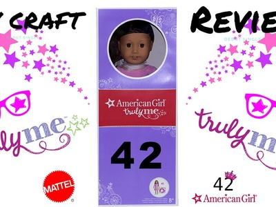 American Girl Truly Me Doll 42 Opening | Review | DIY CRAFT