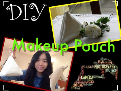 DIY Makeup Pouch:Fashion Chic