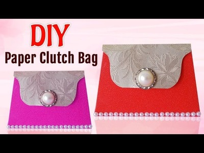 DIY Projects : How to Make Paper Clutch Bag for Girls| DIY Paper Crafts
