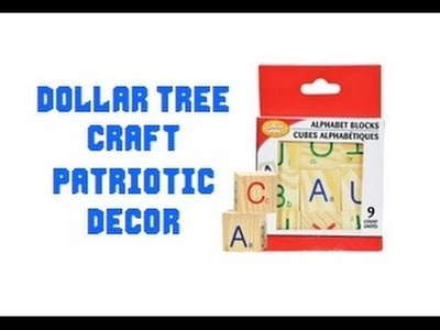 Dollar Tree Craft Patriotic Decor