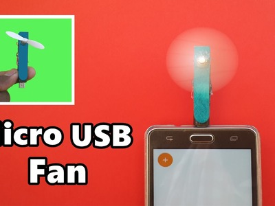 How to Make a Powerful Micro USB Fan for Mobile Phone - DIY