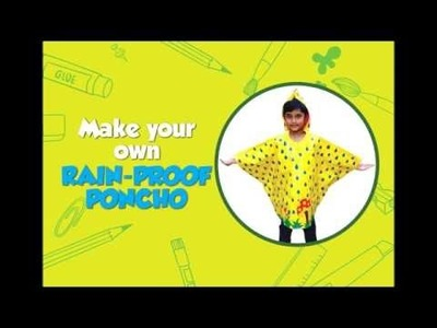 How To Make A Rain-proof Poncho | DIY art & craft videos for kids from SMART