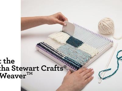 Meet the Martha Stewart Crafts® DIY Weaver(TM)!