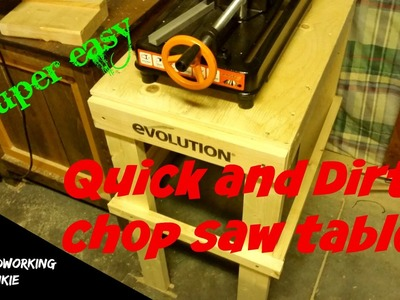 Quick and Dirty DIY Chop Saw Table. Super Easy Way