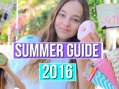 SUMMER GUIDE!! Outfits, DIY'S, snacks!