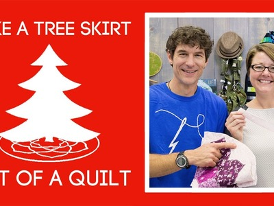 Turn a Quilt into a Tree Skirt with Violet Craft!