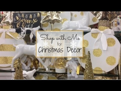 Christmas Decor Shop with Me! November 2016