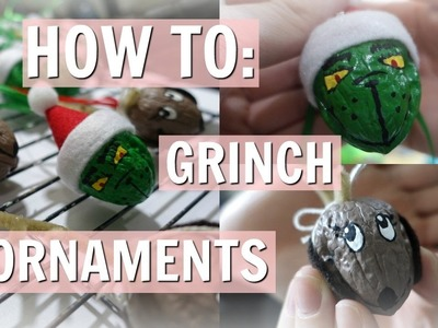 The Grinch & Max Christmas Ornaments | How To