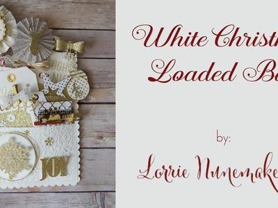 White Christmas Loaded Bag made with Cricut Explore