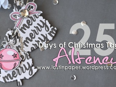 Altenew - 25 Days of Christmas Tags 2016!