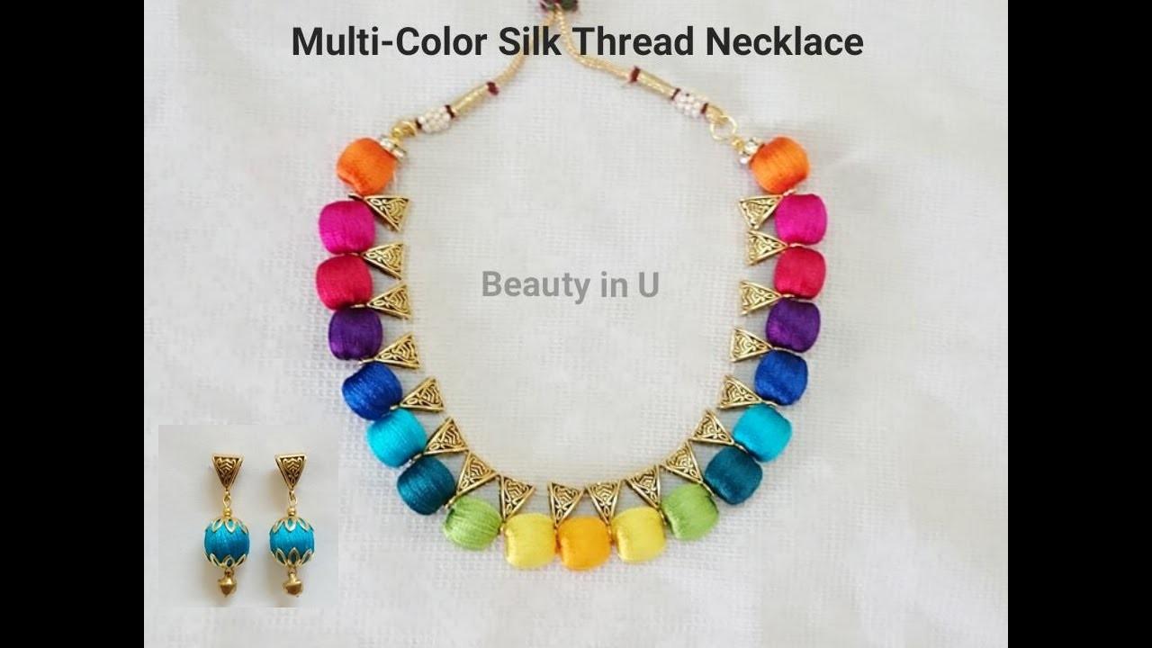 Beautiful Multi-color Silk Thread Necklace | Tutorial