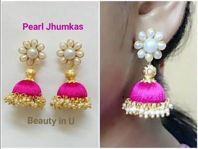 Easy and Simple Pearl Silk Thread Earrings | Tutorial