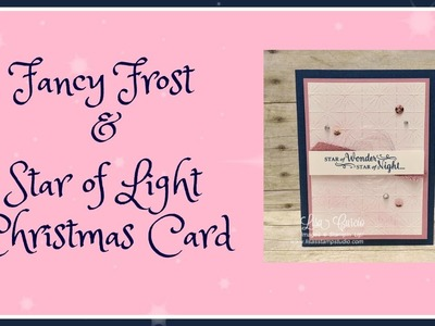 Fancy Frost & Star of Light Christmas Card
