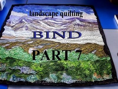 Free-Motion Quilt Binding & Fix Flaws | Part 7 Landscape Quilting Tutorial | Fiber Art by Zazu
