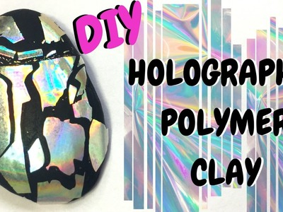 Holographic Polymer Clay Tutorial